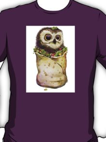 Owl In A Burrito T-Shirt