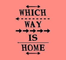 Which Way Is Home by emilymcphail