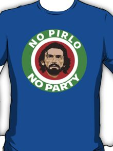 No Pirlo, No Party (Italy) T-Shirt
