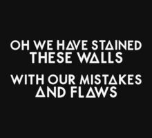 Bastille - These Streets #3 (Oh We Have Stained These Walls, With Our Mistakes And Flaws) by LuksenB