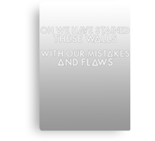 Bastille - These Streets #3 (Oh We Have Stained These Walls, With Our Mistakes And Flaws) Canvas Print