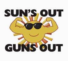 Sun's Out Guns Out by FireFoxxy