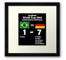 Brazil 1 - Germany 7 2014 Framed Print