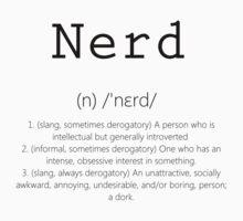 Nerd Meanings by PowerArtist