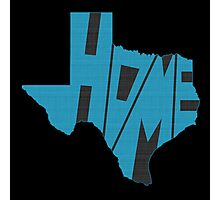 Texas HOME state design Photographic Print