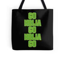 go ninja go ninja go! Tote Bag