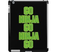 go ninja go ninja go! iPad Case/Skin