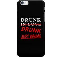 drunk in love blk/wht iPhone Case/Skin