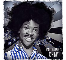 Eddie Murphy is O-Tay Photographic Print