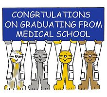Congratulations on graduating from medical school. by KateTaylor