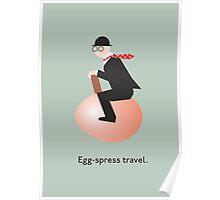 Egg-spress travel Poster
