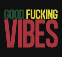"Good Vibes ""Rasta"" by thesupremelife"