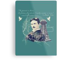 Nikola Tesla - with Quote  Metal Print