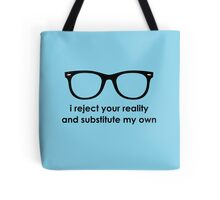 i reject your reality and substitute my own - Blue and Black Line Tote Bag
