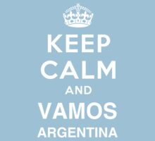 Keep Calm and Vamos Argentina by noerapenal