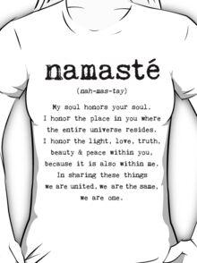 Namaste. T-Shirt