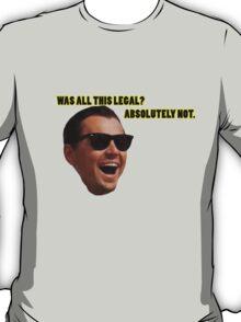 Wolf of Wallstreet: Absolutely Not T-Shirt