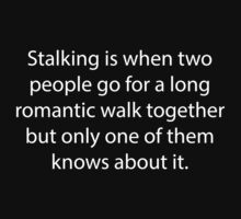 Stalking by DesignFactoryD