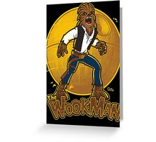 The Wookman Greeting Card