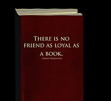 There is no friend as loyal as a book by DrEvilPants