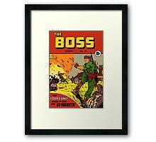 The Boss #12 Framed Print