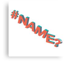 #NAME? Canvas Print
