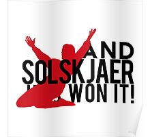 And Solskjaer Has Won It!  Poster