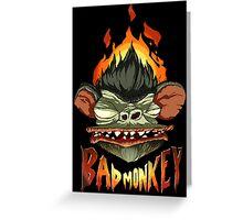 Bad Monkey Greeting Card