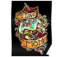 Spawned to Love Mom Poster