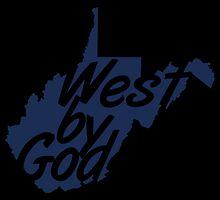 West By God by greydpeak
