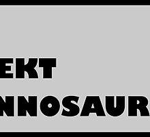 Tyrannosaurus Rekt by velle