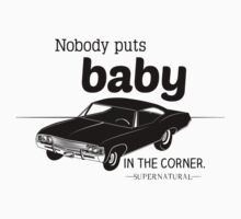 Supernatural - Nobody Puts Baby in the Corner by thenarchives