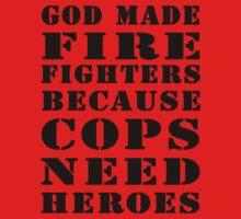 god made firefighters by Glamfoxx