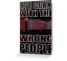 The Wrong People IV Greeting Card