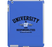 University of Responsibilities iPad Case/Skin