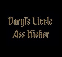Daryl's Little Ass Kicker by Angie Oviedo
