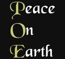 Meaning of POE Peace on Earth - Edgar Allan Poe T Shirt by wordsonashirt
