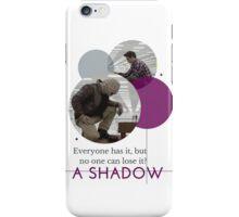 A Shadow iPhone Case/Skin