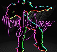 Moves Like Jaeger by Cowabunga