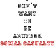 Social Casualty by PunxHippo