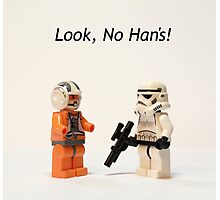 Look, No Han's! Photographic Print