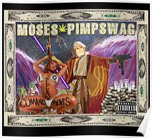 moses pimpswag Poster