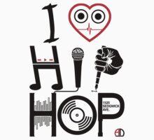 I Love Hip Hop - Music DJ Design - Dark Text by AMNdesigns