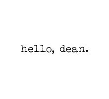 Supernatural - Hello, Dean. by thenarchives