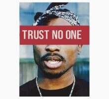 2PAC Trust No One Supreme by ContrastLegends