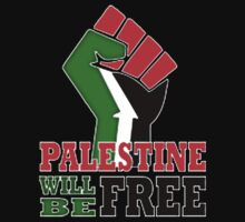 PALESTINE WILL BE FREE, PRAY FOR GAZA,   by luckygift