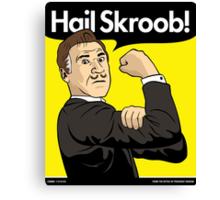 Hail Skroob! Canvas Print