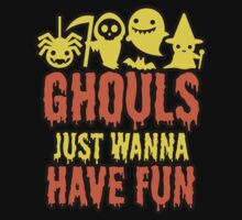 Ghouls Just Wanna Have Fun by Carolina Swagger