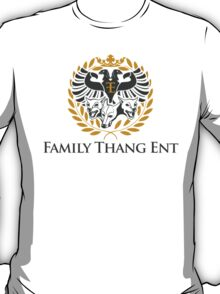 Family Thang Ent Official Logo T-Shirt
