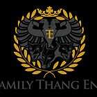 Family Thang Ent Official Logo by ShawnJourdonArt
